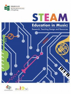 STEAM Education in Music: Research, Teaching Design and Resources