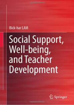 Social Support, Well-being and Teacher Development