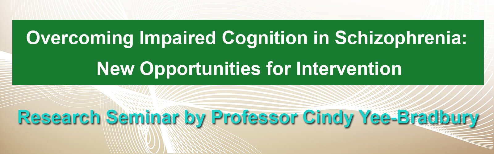 Overcoming Impaired Cognition in Schizophrenia: New Opportunities for Intervention