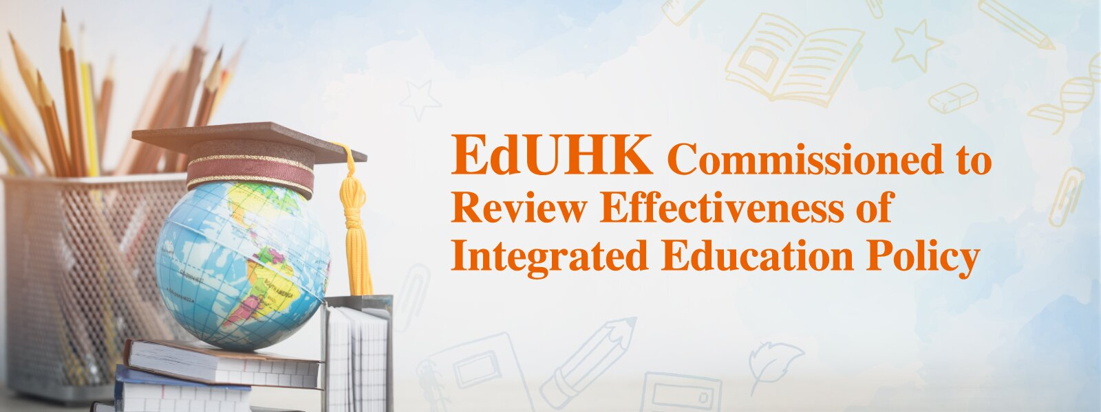 EdUHK Commissioned to Review Effectiveness of Integrated Education Policy