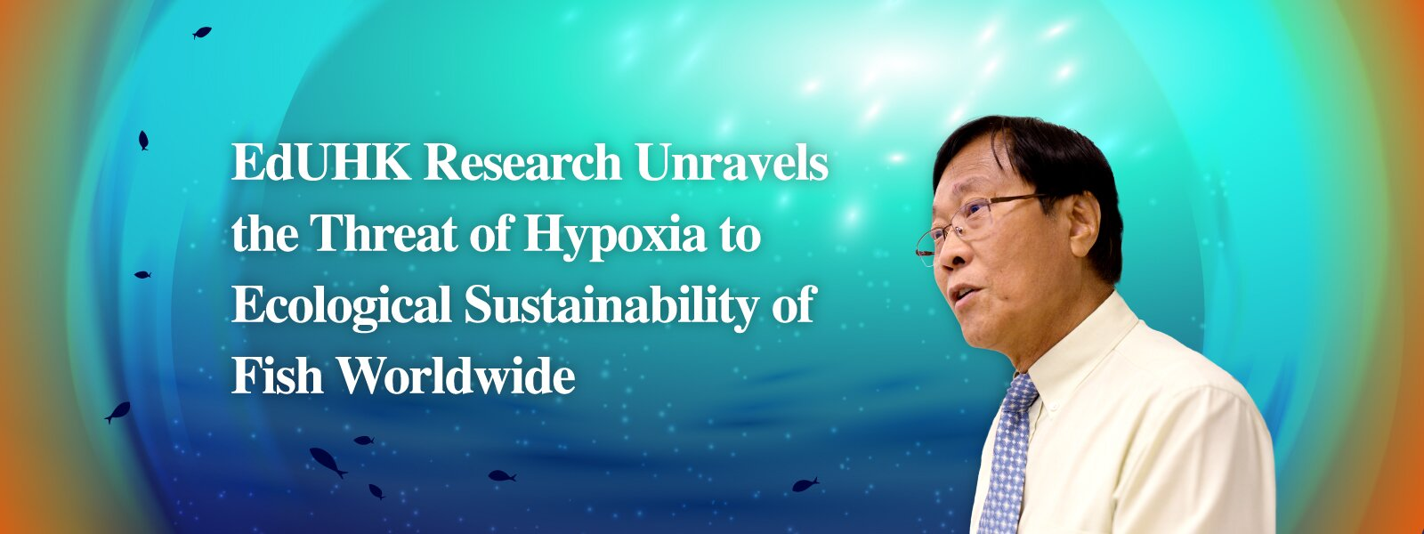 EdUHK research unravels the threat of hypoxia to ecological sustainability of fish worldwide