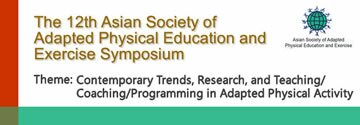 The 12th Asian Adapted Physical Education and Exercise Symposium