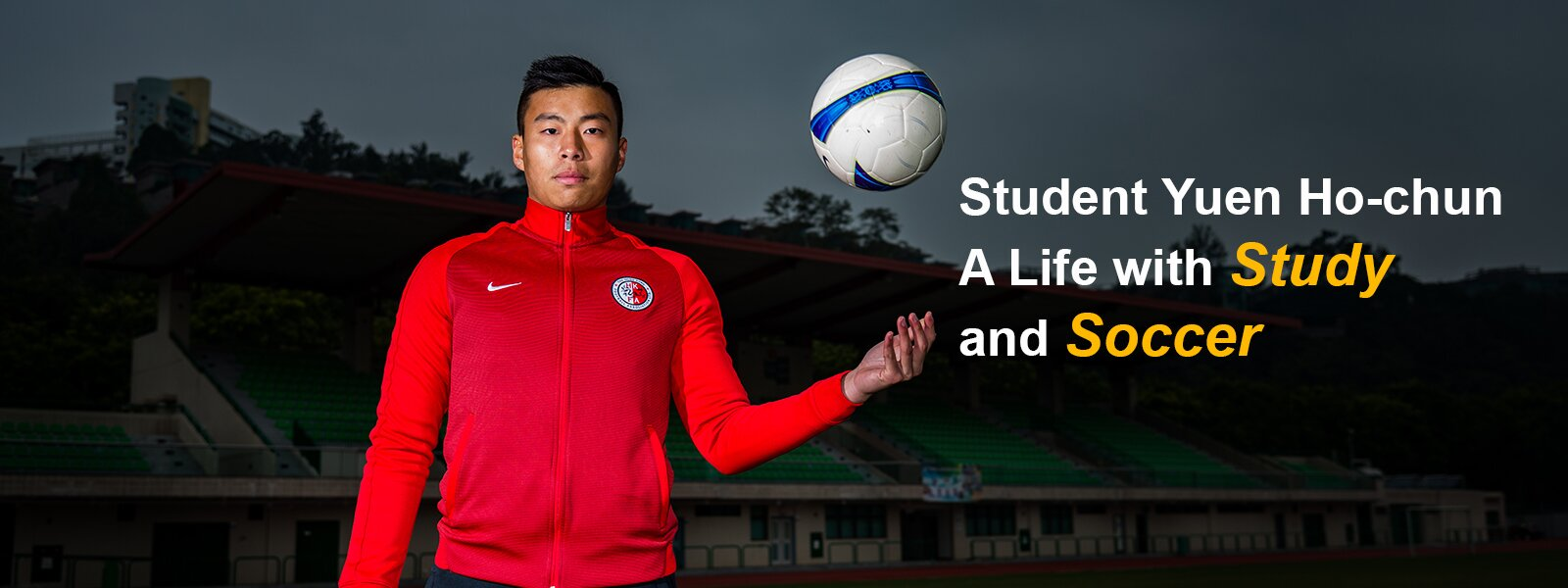 Student Yuen Ho-chun: A Life with Study and Soccer