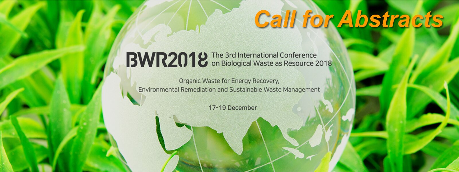 The 3rd International Conference on Biological Waste as Resource 2018