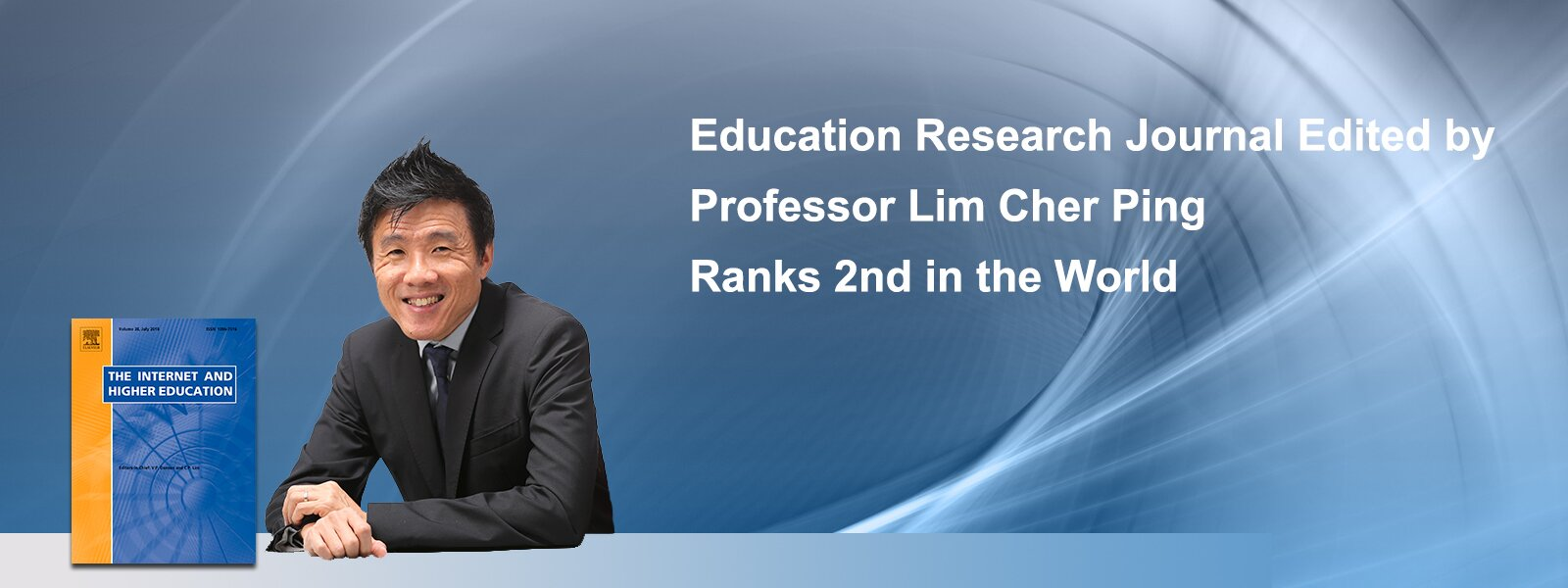 Education Research Journal Edited by Professor Lim Cher Ping Ranked 2nd in the World